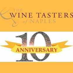 Wine Tasters of Naples - Celebrating 10 Years!